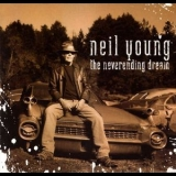 Neil Young - The Neverending Dream (CD2) '2007