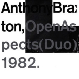 Anthony Braxton - Open Aspects (Duo) 1982 '2015