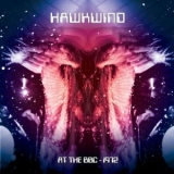 Hawkwind - Hawkwind: At The BBC -1972 (2CD) '2010