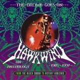 Hawkwind - The Dream Goes On/From The Black Sword To Distant Horizons/An Anthology 1985-1997 '2008