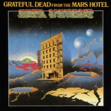 Grateful Dead - From The Mars Hotel [Hi-Res] '1974