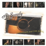 Air Supply - The Singer And The Song '2005