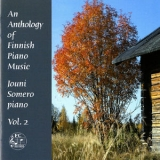 Jouni Somero - An Anthology Of Finnish Piano Music, Vol. 2 '2014