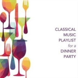 Chris Snelling - Classical Music Playlist For A Dinner Party '2017