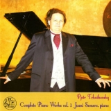 Jouni Somero - Tchaikovsky: Complete Piano Works, Vol. 1 '2014