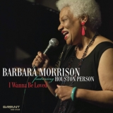 Barbara Morrison - I Wanna Be Loved [Hi-Res] '2017