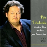 Jouni Somero - Tchaikovsky: Complete Piano Works, Vol. 2 '2014