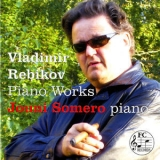 Jouni Somero - Rebikov: Piano Works '2014