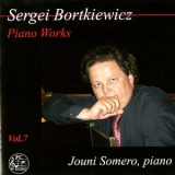 Jouni Somero - Bortkiewicz: Piano Works, Vol. 7 '2014