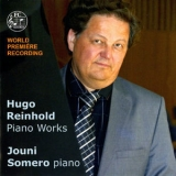 Jouni Somero - Reinhold: Piano Works '2014