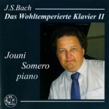 Jouni Somero - Bach:The Well-tempered Clavier, Book 2, Bwv 870-893 (2CD) '2014