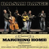 Balsam Range - Marching Home '2013