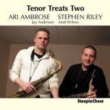 Ari Ambrose - Tenor Treats Two '2009