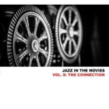 Freddie Redd - Jazz In The Movies, Vol. 8: The Connection '2013