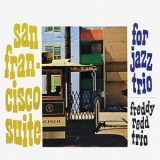 Freddie Redd - San Francisco Suite (Remastered) '2017