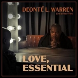 Deonte L. Warren - Love, Essential (Live In New York) '2019