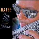 Najee - You, Me And Forever '2015