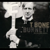 T-bone Burnett - The True False Identity '2006