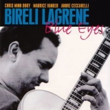 Bireli Lagrene - Blue Eyes (feat. Chris Minh Doky, Maurice Vander & Andre Ceccarelli) (1998) Flac '1998