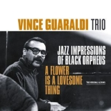 Vince Guaraldi Trio - Jazz Impressions Of Black Orpheus 'Flower Is A Lovesome Thing' '2017