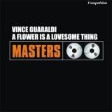 Vince Guaraldi Trio - A Flower Is A Lovesome Thing '2013
