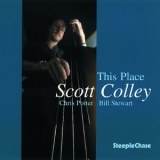Scott Colley - This Place '2016