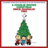 Vince Guaraldi Trio - A Charlie Brown Christmas (Remastered & Expanded Edition) '2012