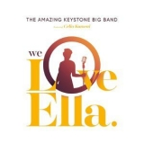Amazing Keystone Big Band, The - We Love Ella '2018