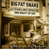 Big Fat Snake - One Night Of Sin '2007