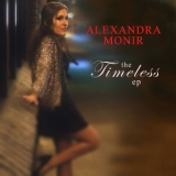 Alexandra Monir - The Timeless EP '2013