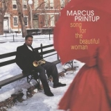 Marcus Printup - Song For The Beautiful Woman '2009