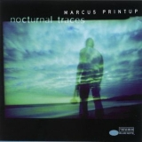 Marcus Printup - Nocturnal Traces '1998
