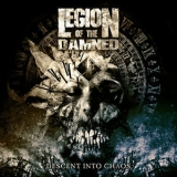 Legion Of The Damned - Descent Into Chaos '2018