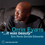 Orrin Evans - ...It Was Beauty '2013