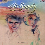 Air Supply - In Hawaii '1983