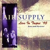Air Supply - Now And Forever '1995