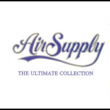 Air Supply - The Ultimate Collection '2007
