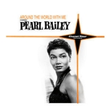 Pearl Bailey - Around The World With Me '2019