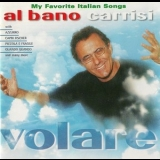 Al Bano Carrisi - Volare (My Favorite Italian Songs) '1999