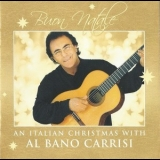 Al Bano Carrisi - Buon Natale - An Italian Christmas With Al Bano Carrisi '2004