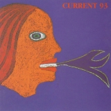 Current 93 - Calling For Vanished Faces '1999