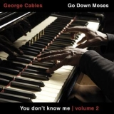 George Cables - You Don't Know Me, Vol. 2 '2017