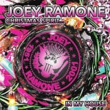 Joey Ramone - Christmas Spirits... In My House '2002