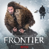 Andrew Lockington - Frontier (Original Series Soundtrack) '2019