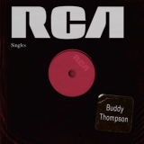 Buddy Thompson - Rca Singles '2019