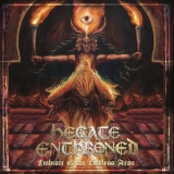 Hecate Enthroned - Embrace Of The Godless Aeon '2019
