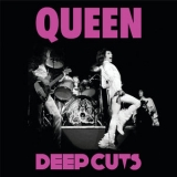 Queen - Deep Cuts (vol.1 - 1973-1976) '2011