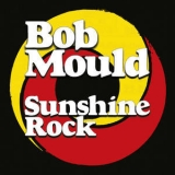 Bob Mould - Sunshine Rock '2019