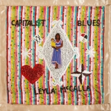 Leyla Mccalla - The Capitalist Blues [Hi-Res] '2019