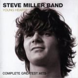 Steve Miller Band, The - Young Hearts (remastered Greatest Hits) '2003